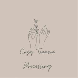 Cozy Trauma Processing  Clubhouse