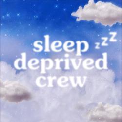 Sleep Deprived Crew Clubhouse