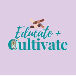 Educate & Cultivate Clubhouse