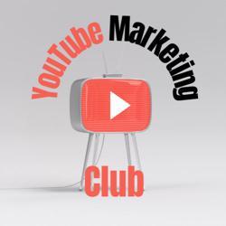 YouTube Marketing Club Clubhouse