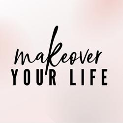 Makeover Your Life  Clubhouse