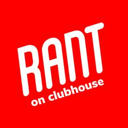 RANT Clubhouse