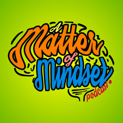 A Matter of Mindset Clubhouse