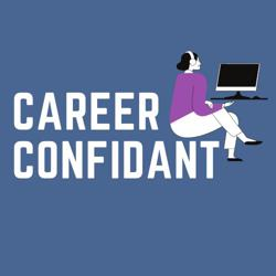 Career Confidant  Clubhouse