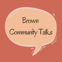 Brown Community Talks Clubhouse