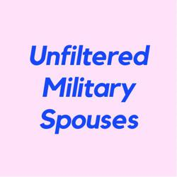 Unfiltered Military Spouses Clubhouse