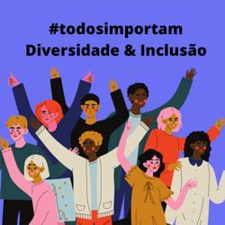 Diversidade e Inclusão  Clubhouse