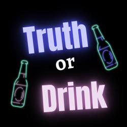 Truth or Drink  Clubhouse