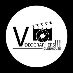 Videographers!!! Clubhouse