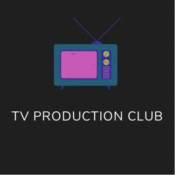 TV Production Club Clubhouse