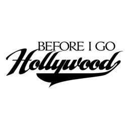 Before I Go Hollywood Clubhouse
