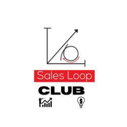 Sales Loop  Clubhouse