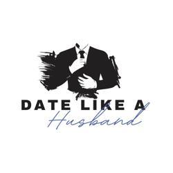 Date Like A Husband Clubhouse