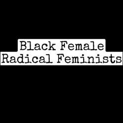 Black female radical feminists Clubhouse