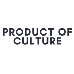 Product of Culture Clubhouse