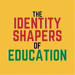 The Identity Shapers of Education Clubhouse