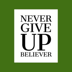 Never Give Up BELIEVER 💪🏼 Clubhouse