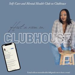Self-Care and Mental Health Clubhouse