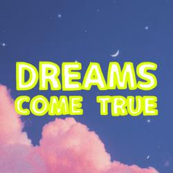 DREAMS COME TRUE~夢は叶うよ~ Clubhouse