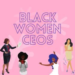 Black Women CEOs Clubhouse