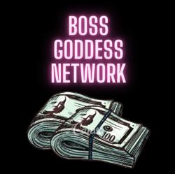 BOSS GODDESS NETWORK Clubhouse