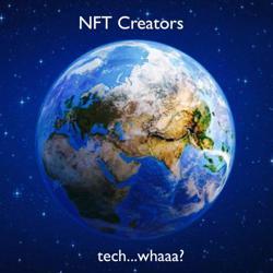 NFT Creators - tech whaa?  Clubhouse