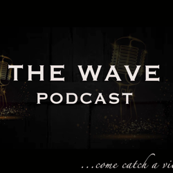 THE WAVE PODCAST Clubhouse