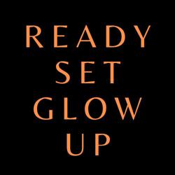 Ready Set Glow Up Clubhouse