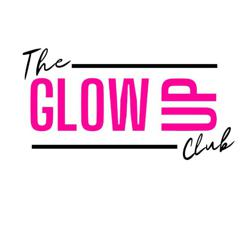 The GLOW UP Club  Clubhouse