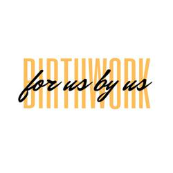 Birth Work For Us By Us (BWFUBU) Clubhouse