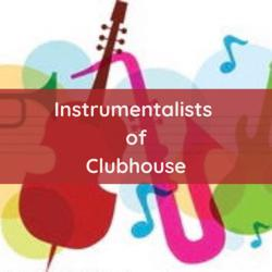 Instrumentalists of CH Clubhouse