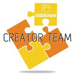 Creator Team Clubhouse