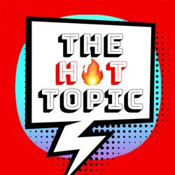 The Hot Topic  Clubhouse