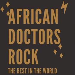 African Doctors Rock Clubhouse