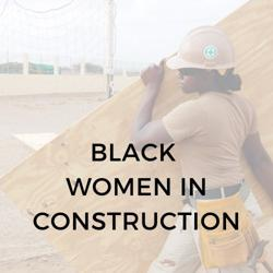 Black Women in Construction Clubhouse