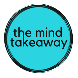 The Mind Takeaway  Clubhouse